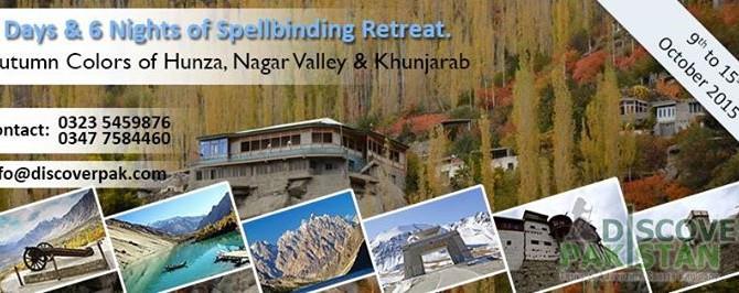 Autumn Colors of Hunza, Nagar Valley & Khunjarab, 6 Days & 6 Nights of Spellbinding Retreat.